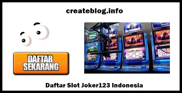 Daftar Slot Joker123 Indonesia